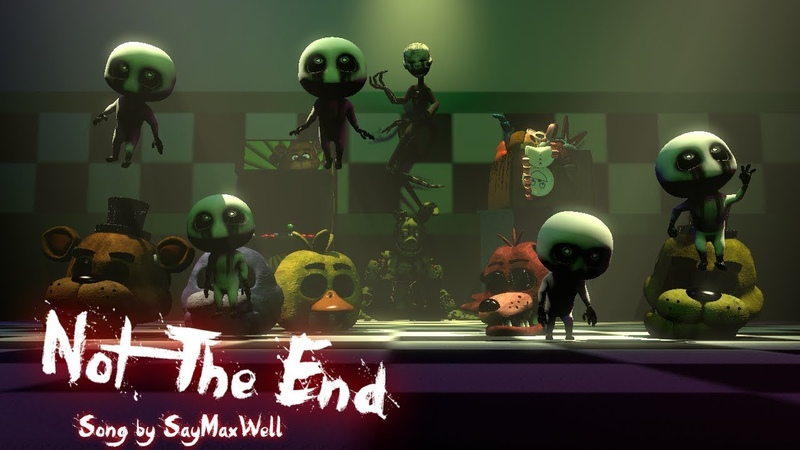 [FNAFSFM] Not the End by SayMaxWell | Death Fears Him
