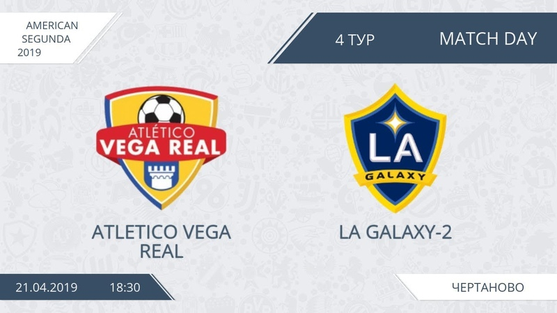 AFL19. America. Segunda. Day 4. Atletico Vega Real - LA Galaxy-2