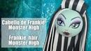 Como hacer el cabello fofucha Frankie Monster High - How to make Frankie hair Monster High