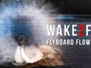 Wake2Fly The Champ Flyboard Flow Fail