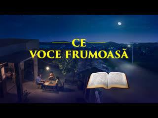 """Trailer film """"Ce Voce Frumoasă"""" Cum să ascultați vocea lui Dumnezeu și să Îl întâmpinați pe Domnul?"""