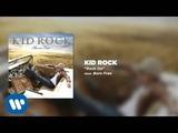 Kid Rock - Rock On