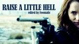 Raise a Little Hell Wynonna Earp