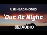 Clean Bandit - Out At Night (8D Audio) ft. KYLE &amp Big Boi