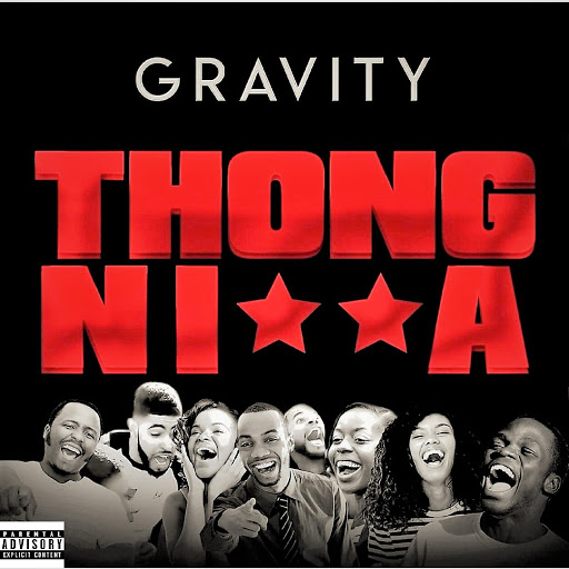 Gravity альбом Thong Nigga