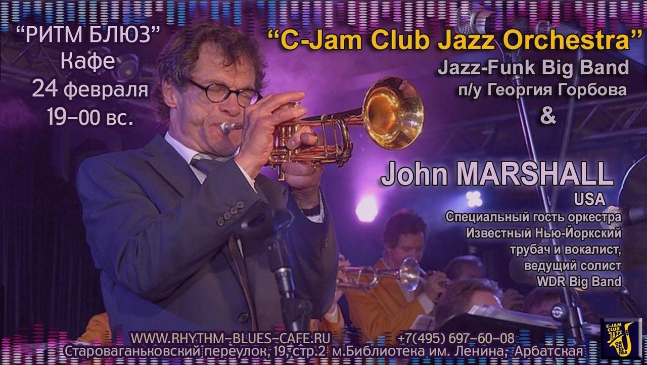 24.02 John Marshall & C-Jam Club Jazz Orchestra в кафе Ритм Блюз