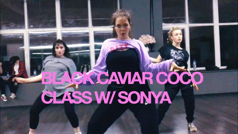 BLACK CAVIAR - COCO Choreography by Sonya