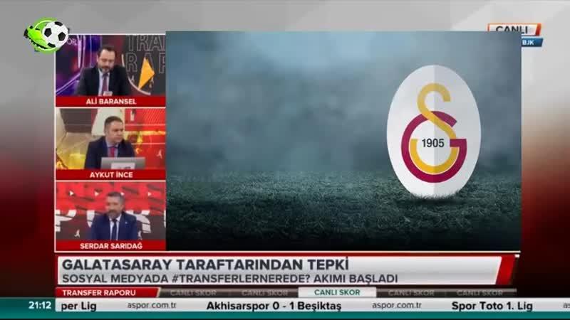 Galatasaray Transfer Raporu Serdar Sarıdağ Ali Baransel Yorumları