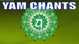 Heart Chakra Seed Mantra !! YAM Chanting For Heart Chakra Healing, Balancing &amp Meditation