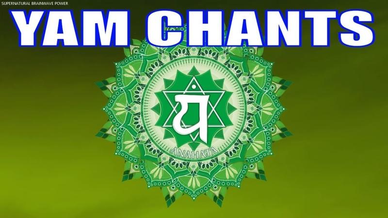 Heart Chakra Seed Mantra !! YAM Chanting For Heart Chakra Healing, Balancing Meditation