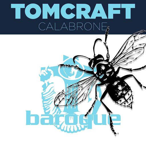 Tomcraft альбом Calabrone