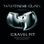Wu-Tang Clan альбом Gravel Pit