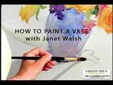 How to Paint a Vase With Janet Walsh