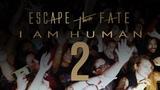 Escape the Fate - I am Human 2 (2019)