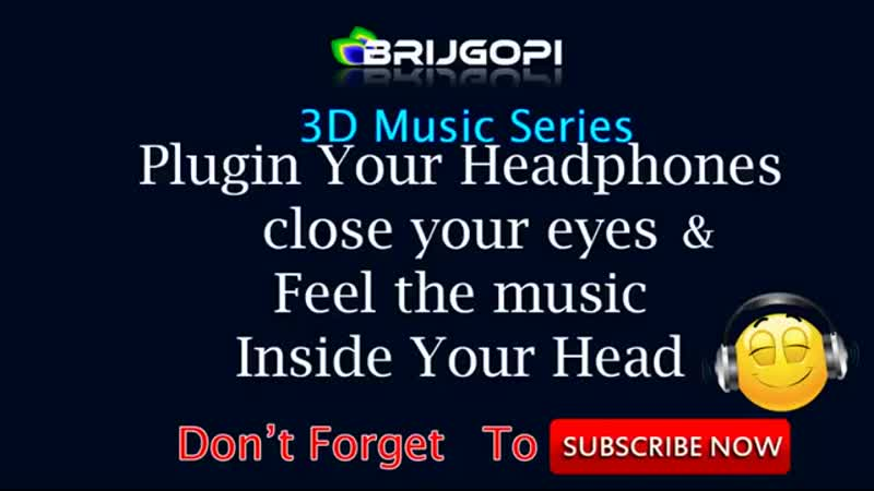 3D Bhajan Saanwali Surat Pe Mohan USE HEADPHONE TO FEEL.mp4