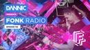 DANNIC Presents: Fonk Radio | FNKR132