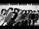 BRIDGE TV DANCE - 10.06.2018