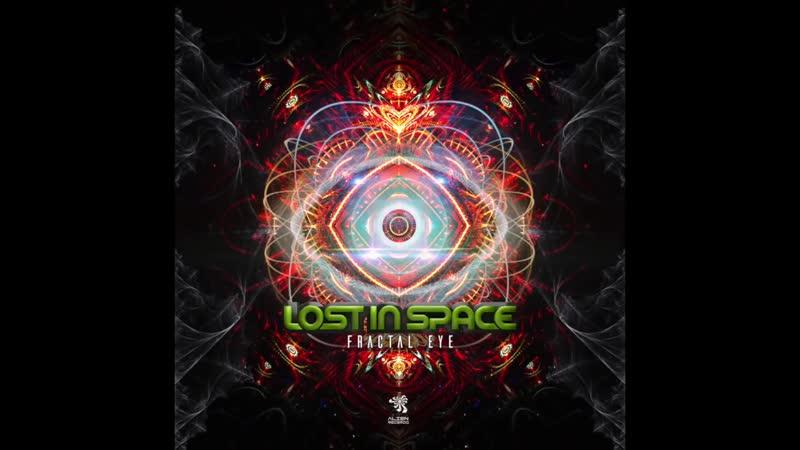 Lost In Space - Fractal Eye (Original Mix ( 720 X 1280 )