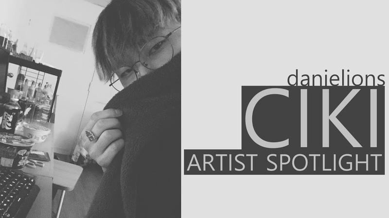 ♫ Artist Spotlight CIKI (11 songs)
