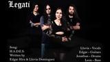 Legati - H.A.D.E.S. (original song)