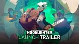 Moonlighter Official Launch Trailer