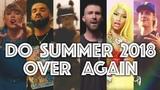 DO SUMMER 2018 OVER AGAIN End of Summer Megamix (Mashup) by Adamusic
