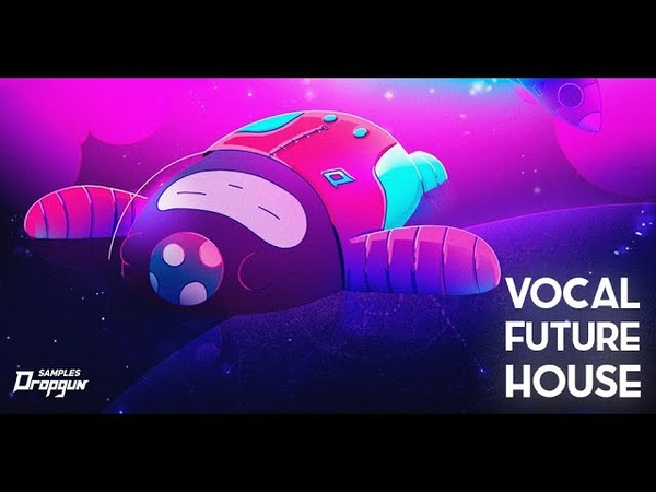Dropgun Samples - Vocal Future House (Sample Pack)