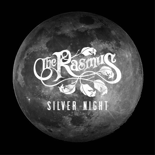 The Rasmus альбом Silver Night