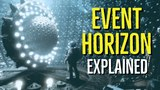 EVENT HORIZON Explained