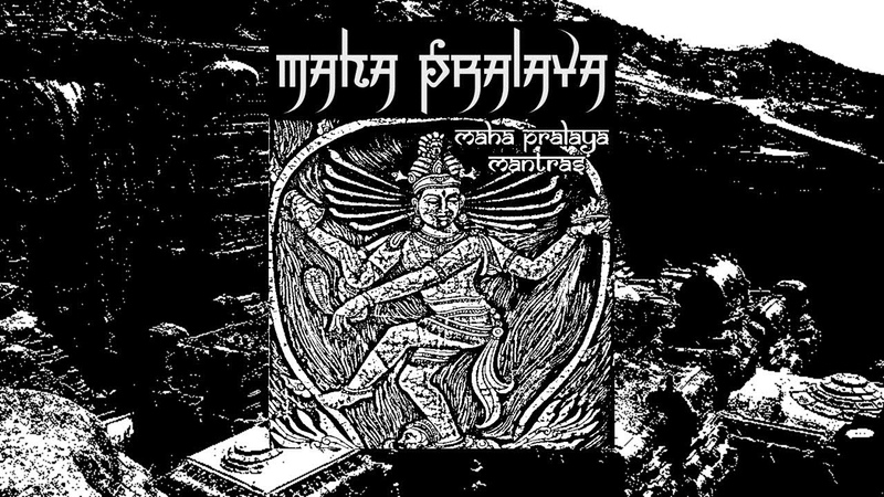 Maha Pralaya - Gayatri Mantra नमः शिवाय! [Dark Ambient Ψ Russia ]