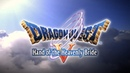 DRAGON QUEST V Available on iOS Android