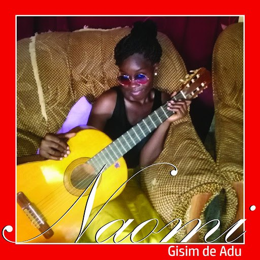 Naomi альбом Gisim De Adu
