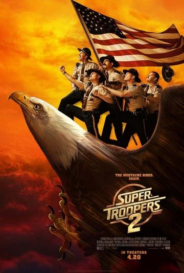 Суперполицейские 2 (Super Troopers 2) 2018 смотреть онлайн