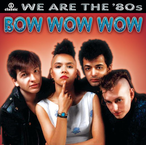 Bow Wow Wow альбом We Are The '80s