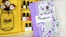 DIY Органайзер для документов   Обложка для паспорта своими руками