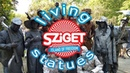 Sziget 2018 Living statues performance