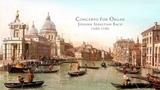Concerto for Organ in G Minor, BWV975 Johann Sebastian Bach