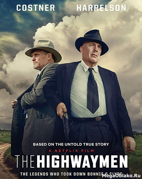 В погоне за Бонни и Клайдом / The Highwaymen (2019/WEB-DL/WEB-DLRip)