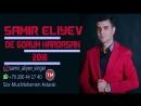 Samir Eliyev - De Gorum Hardasan 2018