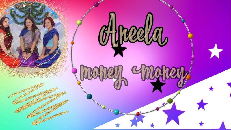 ANEELA - MONEY MONEY DANCE BY DANCEAZUZ