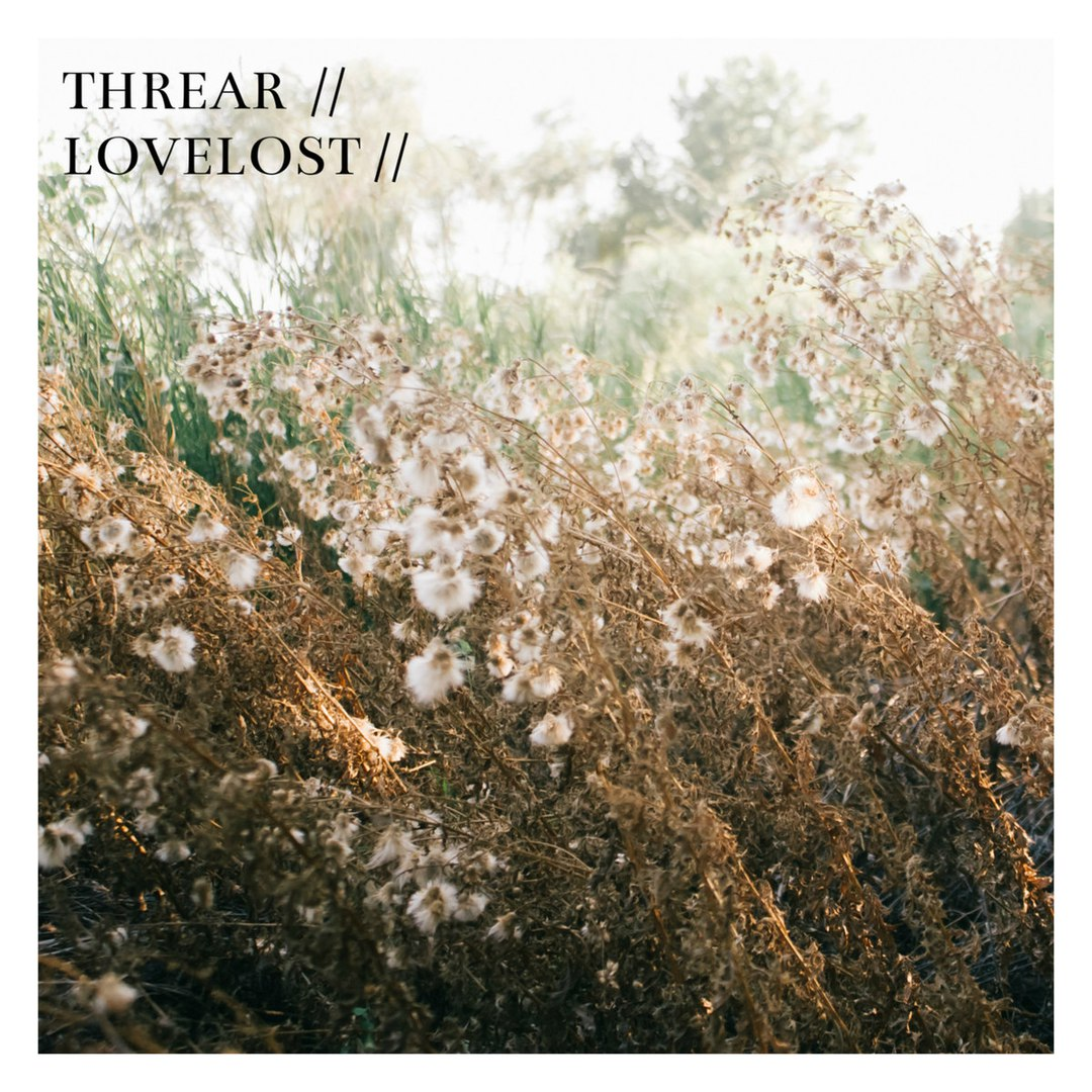 Threar - Lovelost [EP] (2018)