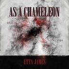Etta James альбом As a Chameleon