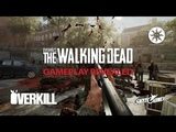 OVERKILL's The Walking Dead - MISSION Gameplay @ E3 2018