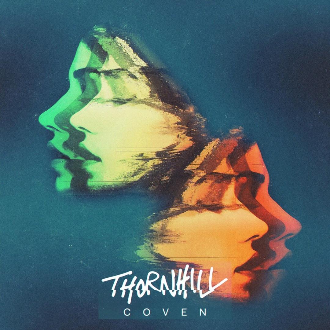 Thornhill - Coven [Single] (2019)