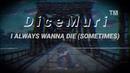 The 1975 - I Always Wanna Die (Sometimes) - No Dice