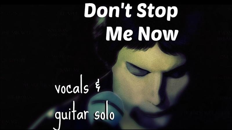 QUEEN | Don't Stop Me Now (acapella)