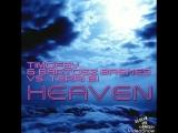 Timofey &amp Bartosz Brenes vs. Terri B - Heaven (Radio Edit) (Official Video)