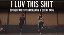 I Luv This Shit August Alsina Choreography by Bam Martin Sorah Yang