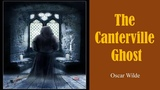 Learn English Through Story - The Canterville Ghost by Oscar Wilde