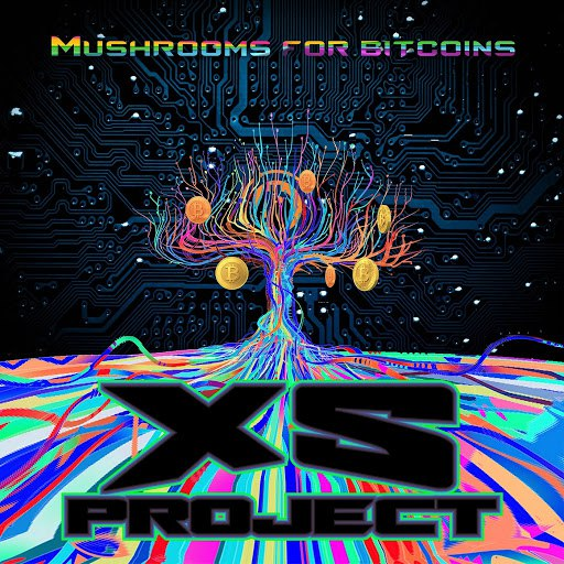 XS PROJECT альбом Mushrooms for Bitcoins